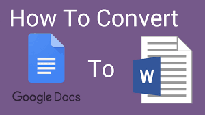 convert gdoc to word document