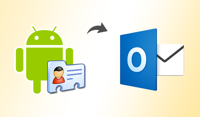 Import Android VCF to Outlook using Import & Export Wizard