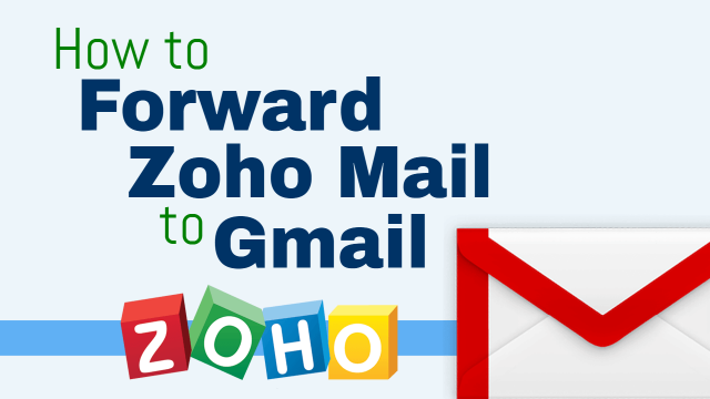 Zoho Mail Not Forwarding To Gmail