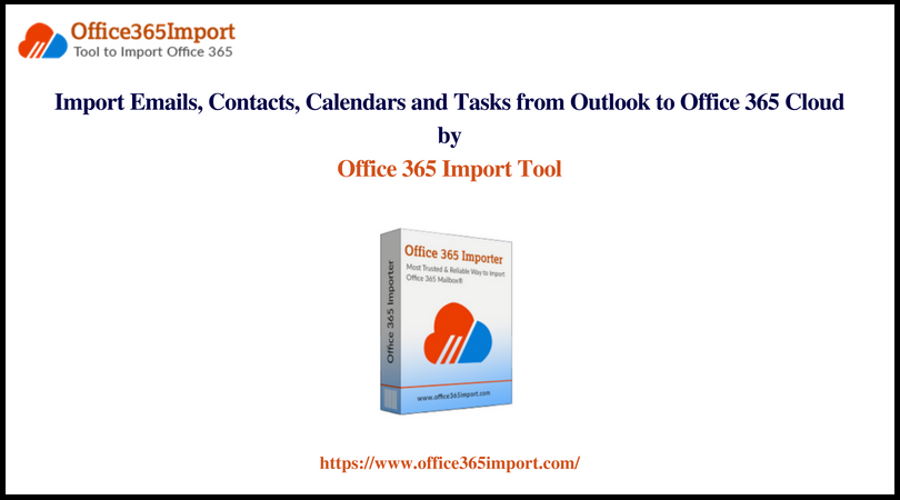import emails from outlook to office 365 by o365 pst migration tool