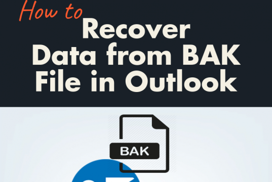 Recover Data from .bak File in Outlook