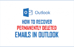recover hard deleted emails in outlook