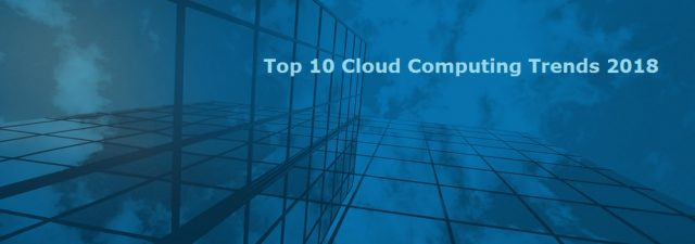 Cloud Computing Trends 2018
