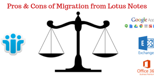 Pros & Cons of Migration from Lotus Notes