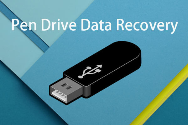 data recovery from pen drive