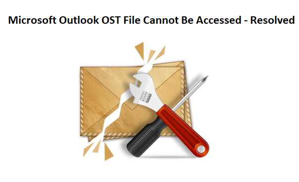 Microsoft Outlook OST File Cannot Be Accessed