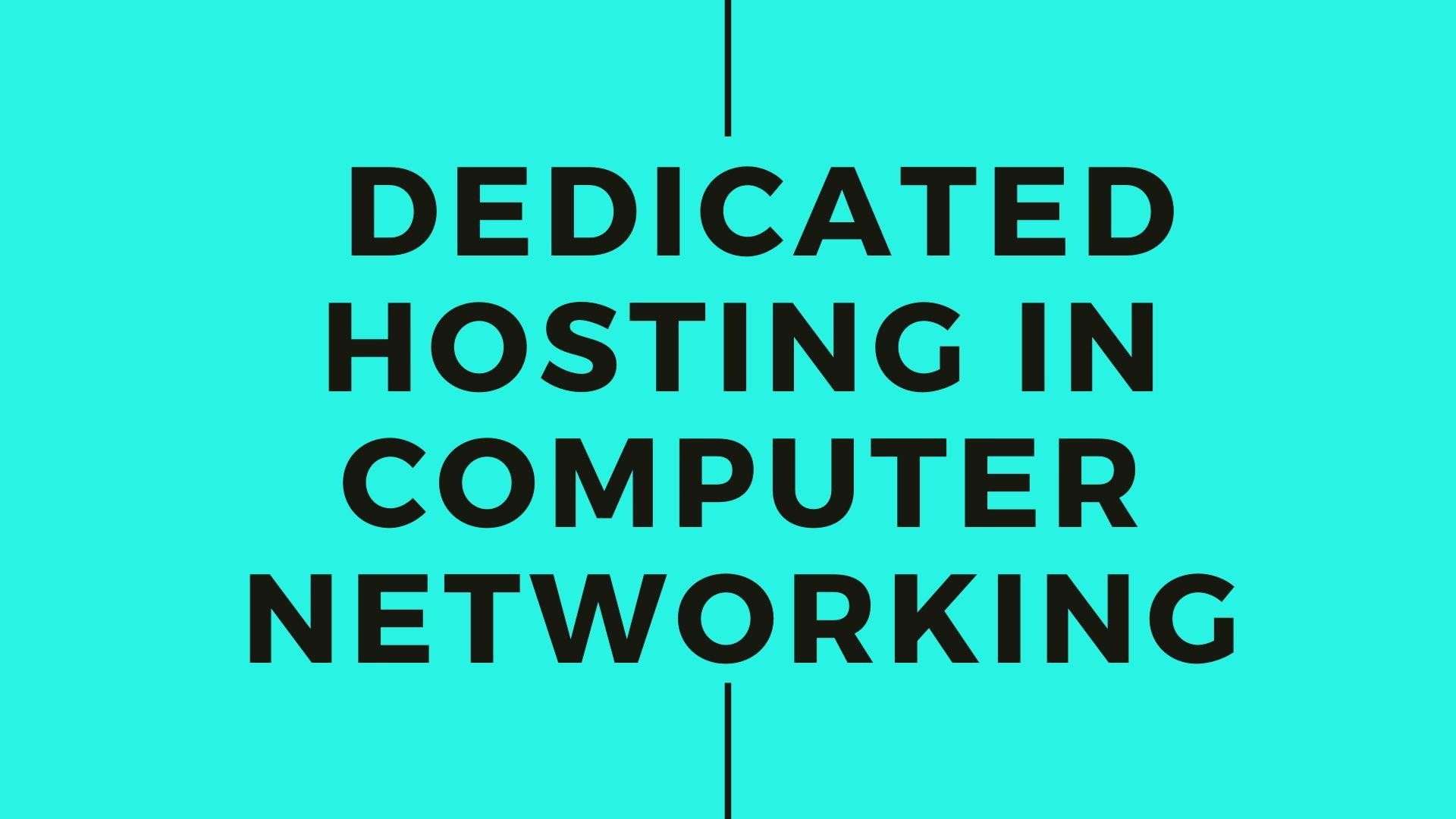 Dedicated hosting in computer networking