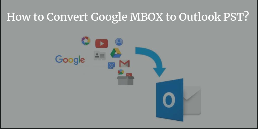 google mbox to pst