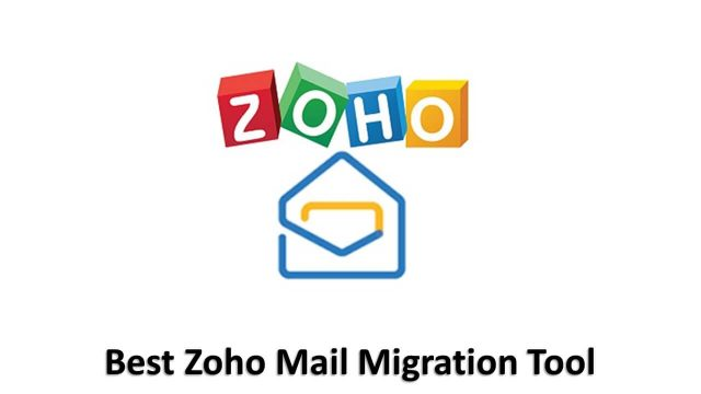 best zoho mail migration tool