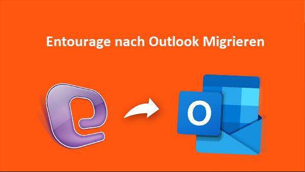 entourage nach outlook migrieren
