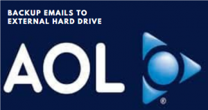 how to backup AOL emails to external hard drive