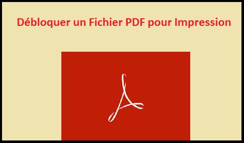 déverrouiller un pdf pour impression