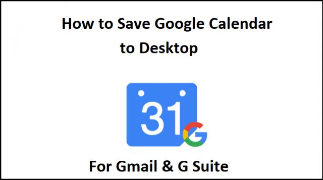 how to save google calendar to desktop