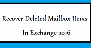 microsoft exchange recover deleted mailbox items