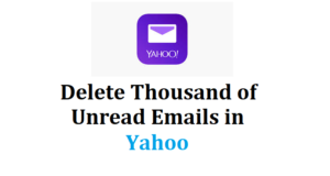 delete thousands of unread emails in yahoo