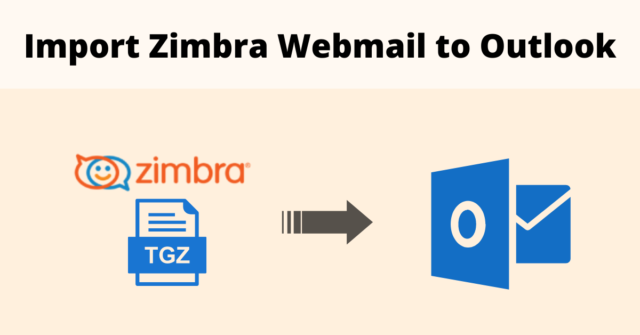 Import Zimbra Webmail to Outlook
