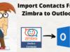 Import Contacts From Zimbra to Outlook